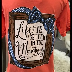 Life Is Better In The Mountains Girlie Girl Tee