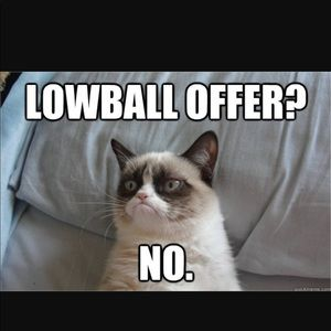 No Lowball Offers