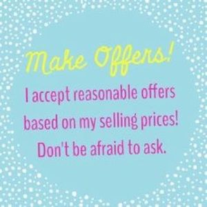 Other - I 💗 Reasonable Offers!