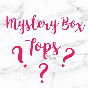 Tops - Mystery Box - Tops!!!