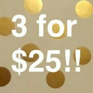 🔥 AWESOME 3 FOR $25 END OF SUMMER SALE🔥