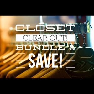 CLOSET CLEAR OUT! Bundle & Save!