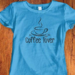 New Coffee Lover Tshirt. Available in 9 colors