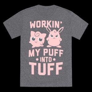 993abf342 Pokemon Tops - Workin  my puff into tuff t-shirt