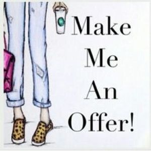 Other - All reasonable offers will be accepted!