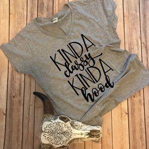 Kinda Classy, Kinda Hood T-Shirt!