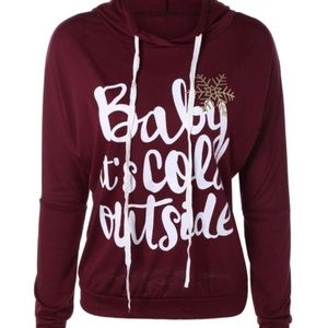 "Tops - CLEARANCE* ""Baby it's cold outside"" hoodie"