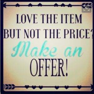 I love offers!  Final Price items are as marked.
