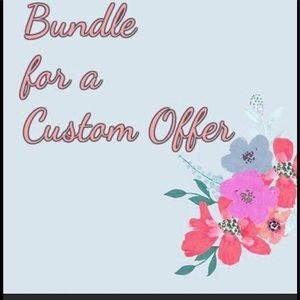 Bundle for a Custom Offer!!
