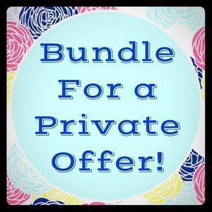Bundle for a custom offer!