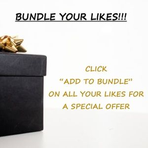 BUNDLE YOUR LIKES AND SAVE!!