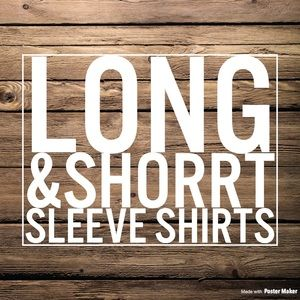 Long and short sleeve shirts