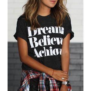 Sincerely Jules XS Dream Believe Achieve T Shirt