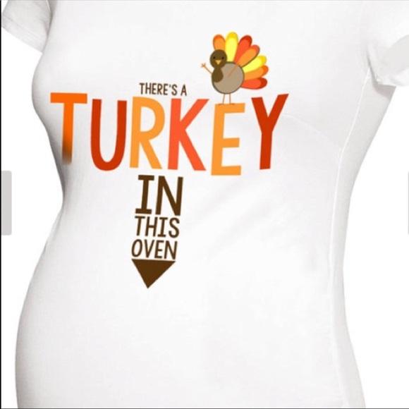 f86e8748b2462 Monag Tops | Turkey In The Oven Thanksgiving Maternity Tee M | Poshmark