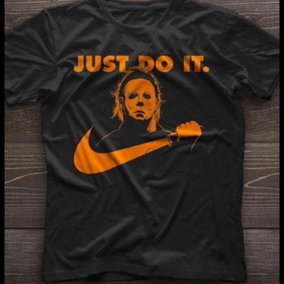 300889bf Michael Myers Halloween Just Do It Shirt. M_59dc007f4225bed82f013b6c