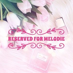 Other - Reserved for Melodie 😘