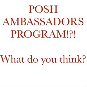 Other - 📡Posh Ambassadors?!? Say What?!? Are you excited?