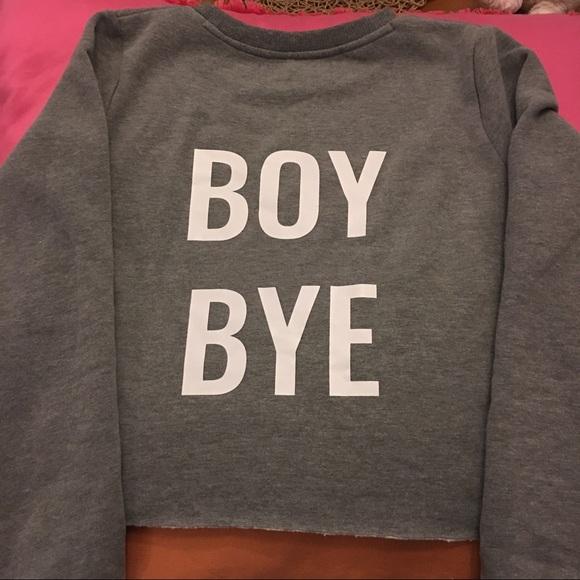 34de5680da State of Grace Tops   Boy Bye Cropped Sweatshirt   Poshmark