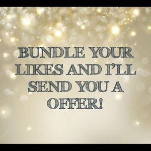 Bundle Your Likes & I'll send a Private Offer!