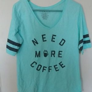 Need more coffee v neck tee