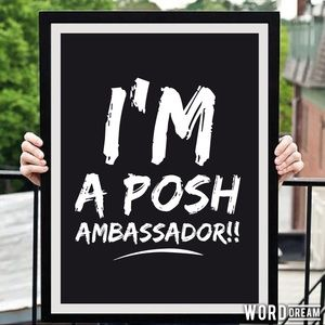 Other - I'm a Posh Ambassador!!