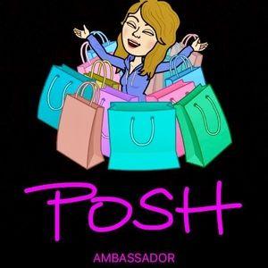 Other - 🛍I'm a POSH AMBASSADOR!🛍