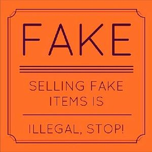 Other - Say no to fakes!