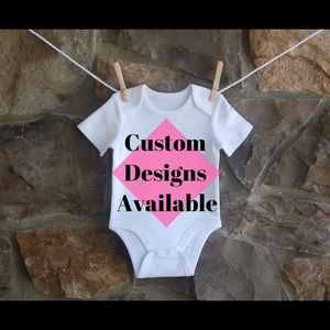 Other - Custom Design Onsies