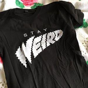 Stay Weird Black T-Shirt