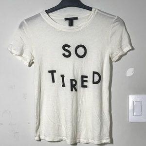 "Short ""so tired"" t-shirt"