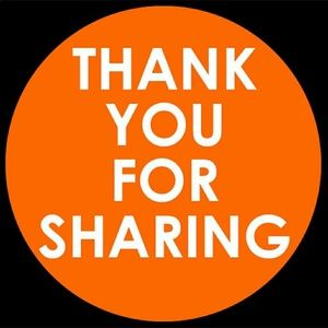 Other - Thank you for sharing!!!