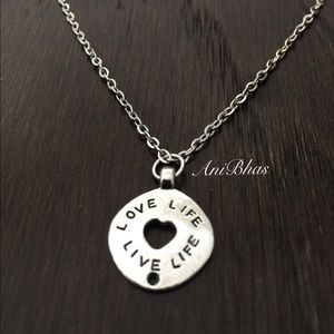 Love Life..Live Life.. Follow Your Heart Necklace