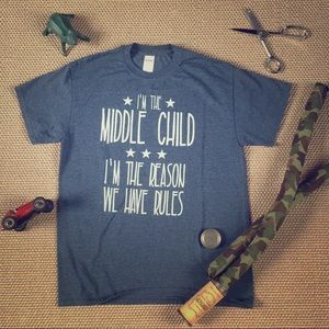 Middle Child Tee Shirt