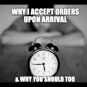 Accepting Your Order As Soon As It Arrives