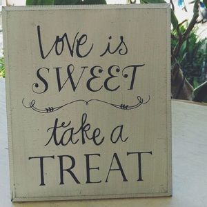 """Love is sweet take a treat"" table frame"