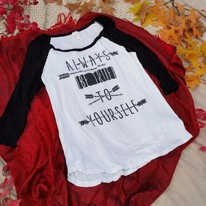 "Lovely Souls Tops - ""Always Be True To Yourself"" Baseball Tee"