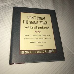 Other - Don't sweat the small stuff...