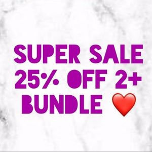 25% off any bundle!  Only 2 or more items!!!