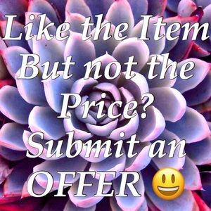 Other - Like an item, but not the price? Submit an offer!