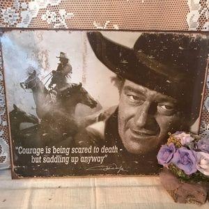 John Wayne Courage Tin Metal Sign