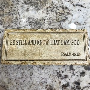 """""""Be Still and know that I am God"""" decoration sign"""