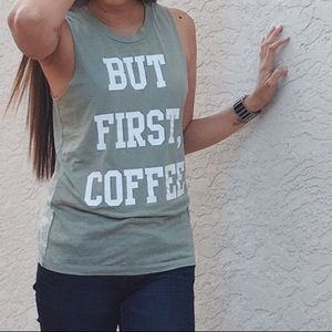 But First Coffee muscle tank