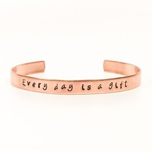 Every day is a gift - Copper Rose Gold Cuff Bangle