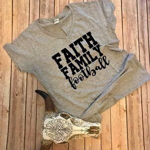 Tops - Faith, Family, Football T-Shirt