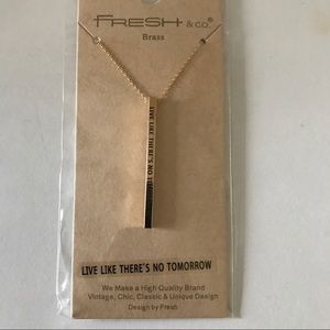"Jewelry - ""Live like there's no tomorrow"" Metal Bar Necklace"