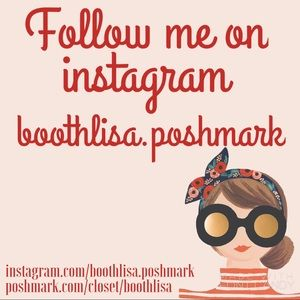 Follow me on instagram: boothlisa.poshmark