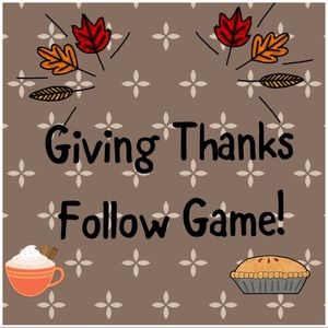 What are you grateful for?  Follow Game!
