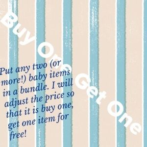 Other - BOGO- Buy One;Get One Baby Sale