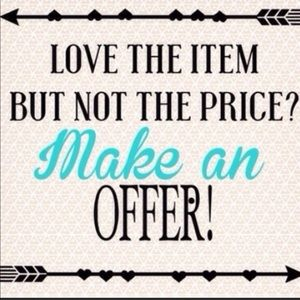 Other - Love item? Not price? Make an offer??