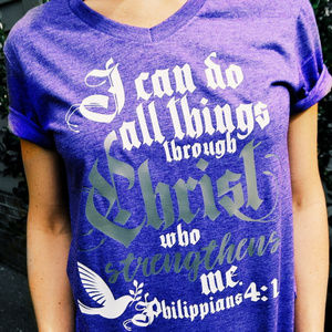 All Things Through Christ Who Strengthens Me Tee